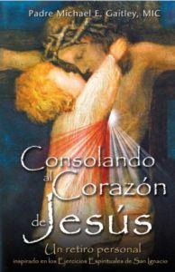 Consolando el Corazón de Jesús