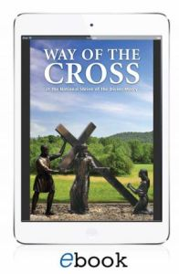 The Way of the Cross at the National Shrine of The Divine Mercy (eBook version)