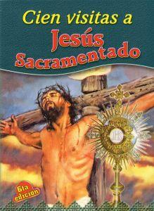 Cien visitas a Jesús Sacramentado