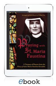 Praying with St. Maria Faustina - ebook